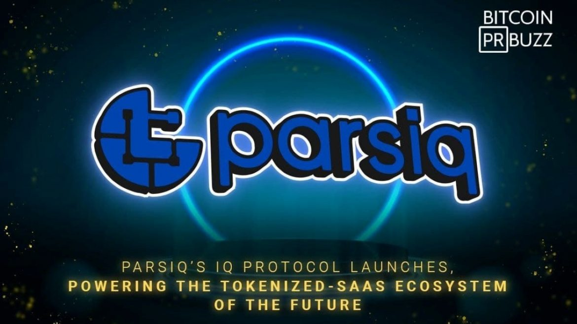 PARSIQ's IQ Protocol Launches, Powering the Tokenized-SaaS Ecosystem of the Future