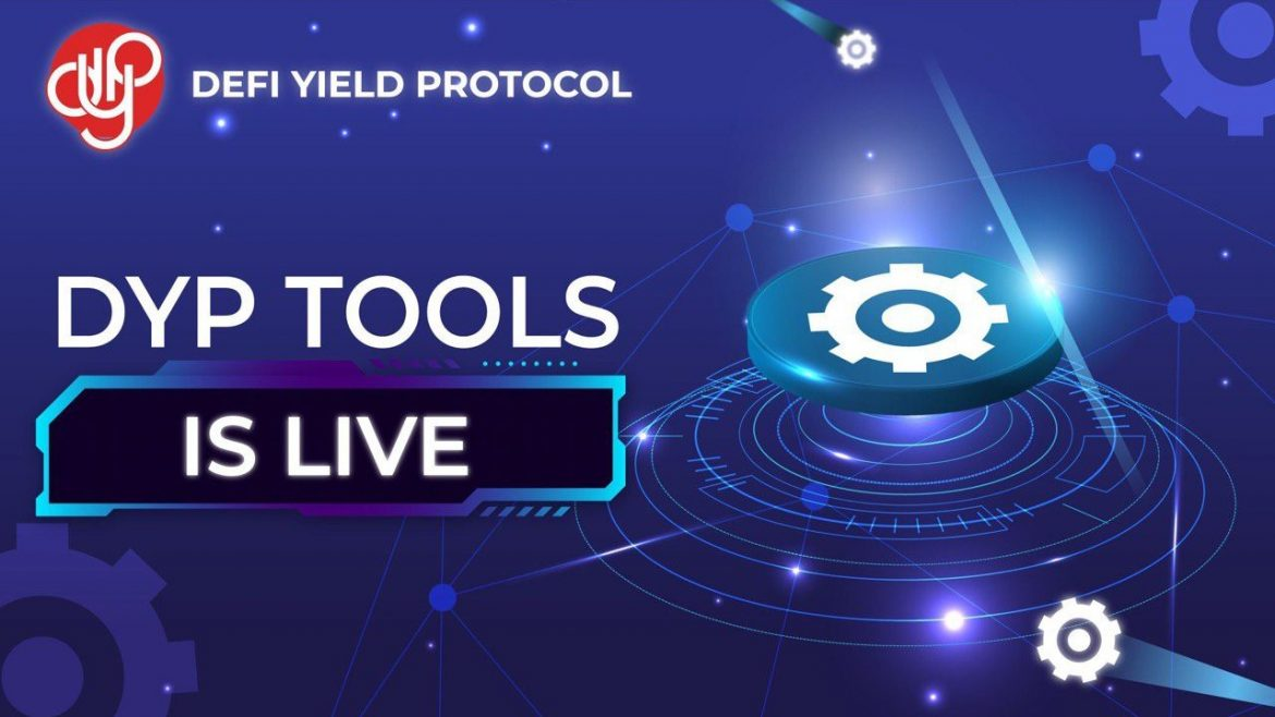 DeFi Yield Protocol (DYP) Launches Decentralized Tools Dashboard