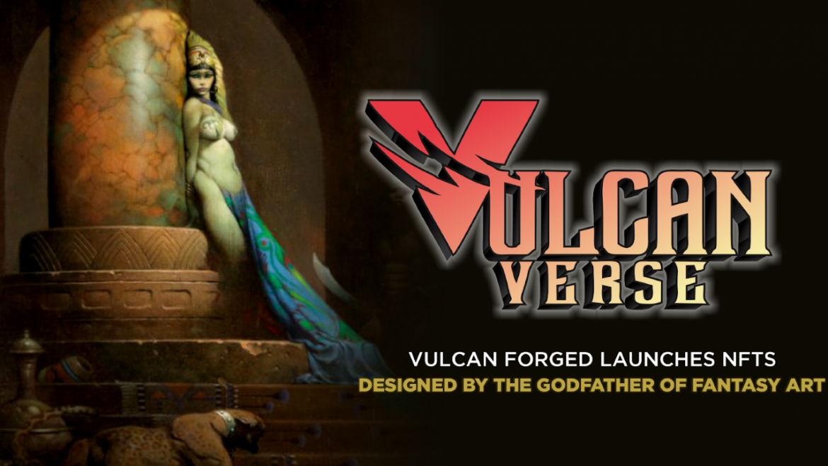 Vulcan Forged Launches NFTs Designed by the Godfather of Fantasy Art